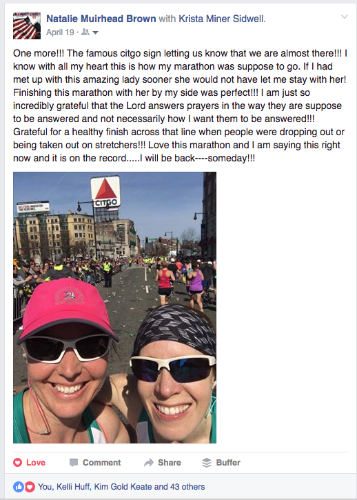 Facebook post from my friend, Natalie Brown, after we ran the 2016 Boston Marathon.